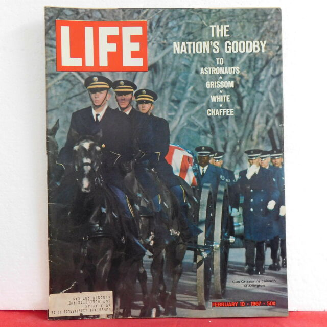 Nation's Goodby Life Magazine Astronauts Grissom White Chaffee February 10 1967!