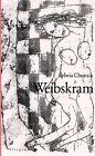 Weibskram von Sylwia Chutnik (2012, Kunststoffeinband)