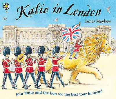1 of 1 - KATIE IN LONDON by James Mayhew (Paperback, 2003) LIKE NEW