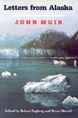 Letters from Alaska by John Muir