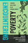 Encountering Poverty: Thinking and Acting in an Unequal World by Clare Talwalker, Kweku Opoku-Agyemang, Genevieve Negron-Gonzales, Ananya Roy (Paperback, 2016)