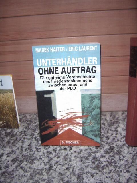 Unterhändler ohne Auftrag, von Marek Halter & Eric Laur