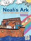 Noah's Ark and Other Bible Stories by Rebeccs Glaser (Hardback, 2015)