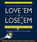 Love 'em or Lose 'em: Getting Good People to Stay by Beverly L. Kaye (Paperback, 2008)