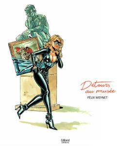 ArtBook-034-Detours-au-Musee-034-par-Felix-Meynet-edition-PREMIUM-SOUSCRIPTEUR