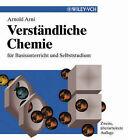 Verstandliche Chemie: Fur Basisunterricht und Selbststudium by A. Arni (Paperback, 2003)