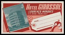 GIRASSOL Hotel old luggage label LOURENÇO MARQUES Mozambique porter bags