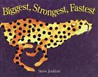 Biggest, Strongest, Fastest by Steve Jenkins (Hardback, 1997)