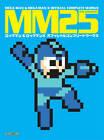 MM25: Mega Man & Mega Man X Official Complete Works by CAPCOM (Paperback, 2013)