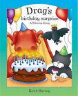 Drag's Birthday Surprise by Keith Harvey (Hardback, 2005)