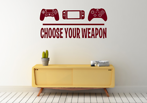 gaming wall sticker Choose your weapon vinyl decal