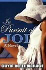 In Pursuit of Joi by Olivia Renee Wallace (Paperback / softback, 2013)