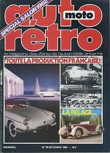 AUTO-RETRO-n-26-OCTOBRE-1982-TOUTE-LA-PRODUCTION-FRANCAISE-DELAGE-PANHARD