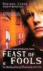Feast of Fools by Rachel Caine (Hardback, 2008)