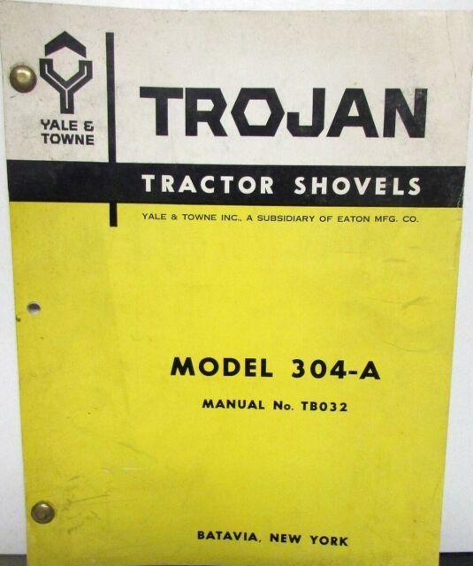 Yale  U0026 Towne Trojan Tractor Shovels Model 304