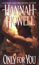 Only for You by Hannah Howell (2007, Paperback)