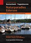 Naturparadies Edersee zwischen Kellerwald und Rothaargebirge von Heidi Rüppel und Jürgen Apel (2012, Gebundene Ausgabe)