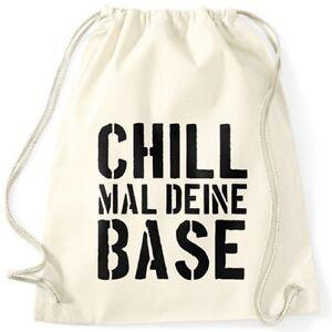 Chill-mal-deine-Base-Turnbeutel-Jugend-Spruch-Motiv-Moonworks