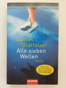 Daniel-Glattauer-Alle-sieben-Wellen-Roman-Goldmann