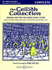 Ceilidh Collection: Traditional Fiddle Tunes from England, Ireland and Scotland: Complete Edition by Edward Huws Jones (Paperback, 1996)