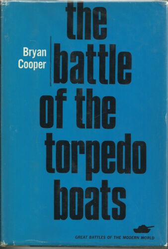 The Battle of the Torpedo Boats by Bryan Cooper