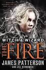 The Fire by James Patterson, Jill Dembowski (Paperback / softback)