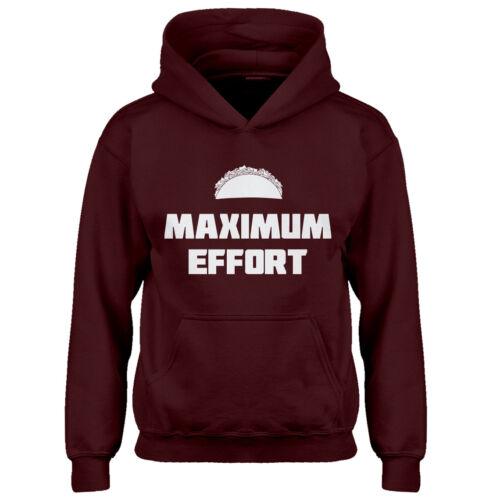 Hoodie Maximum Effort Taco Youth Sweatshirt #3240