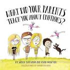 What Did Your Parents Teach You about Emotions? by Silvia Damiano (Paperback / softback, 2011)