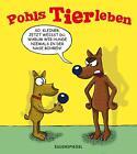 Pohls Tierleben von Horst Pohl (2012, Taschenbuch)