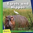 Egrets and Hippos by Kevin Cunningham (Paperback / softback, 2016)