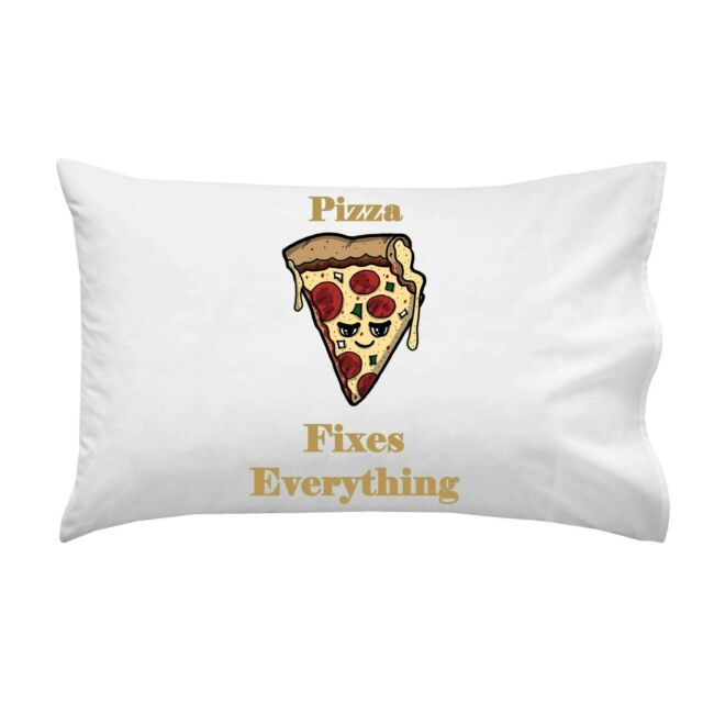 Pizza Fixes Everything Food Humor Cartoon Single Pillow Case Soft Cotton New