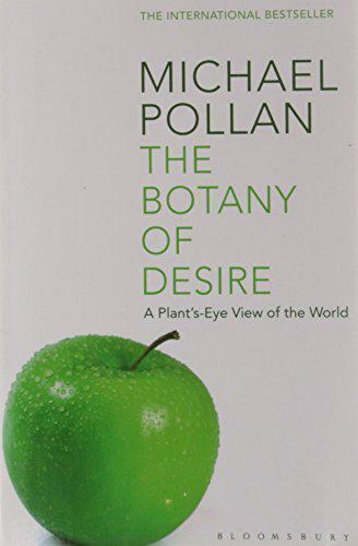 The Botany De Desire: A Plant's-eye Vue Of World par Michael Pollan, Neuf Boo