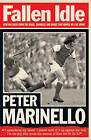 Fallen Idle by Peter Marinello (Paperback, 2007)
