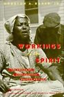 Workings of the Spirit: Poetics of Afro-American Women's Writing by Houston A. Baker (Hardback, 1990)