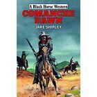 Comanche Dawn by Jake Shipley (Hardback, 2014)