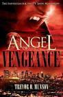 Angel of Vengeance: The Story Which Inspired the TV Show Moonlight by Trevor O. Munson (Paperback, 2011)