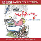 Hoffnung: A Last Encore (includes the Oxford Union Speech) by Gerard Hoffnung (CD-Audio, 2002)