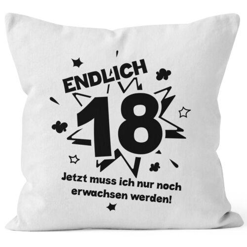 Taie d/'oreiller enfin 18 maintenant je dois encore grandir au 18.