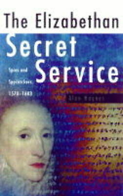 1 of 1 - Invisible Power: The Elizabethan Secret Services, 1570-1603, Haynes, Alan, New B