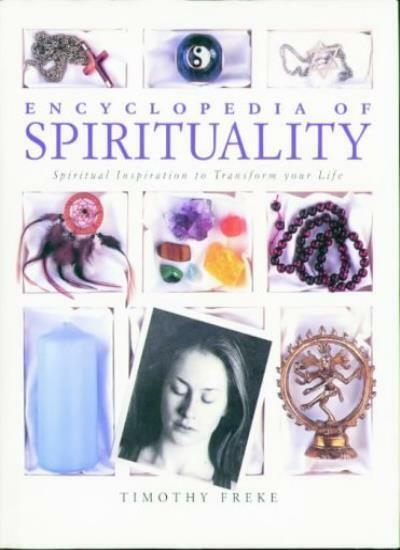 Encyclopedia of Spirituality,Timothy Freke