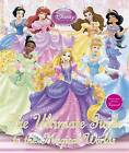 Disney Princess the Ultimate Guide to the Magical Worlds by DK (Hardback, 2011)