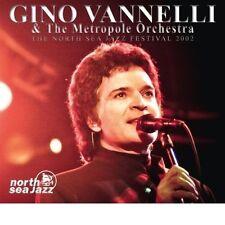 GINO & THE METROPOL ORCHESTRA VANELLI - THE NORTH SEA JAZZ FESTIVAL 2002 CD NEU