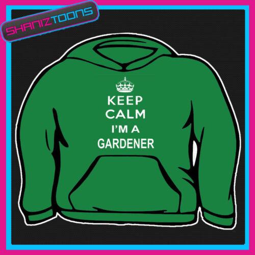 Gardez votre calme je suis un jardinier adultes Sweat à capuche sweat à capuche Cadeau