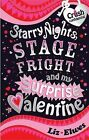 Starry Nights, Stage Fright and My Surprise Valentine by Liz Elwes (Paperback, 2009)