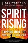 Spirit Rising: Tapping into the Power of the Holy Spirit by Jim Cymbala, Jennifer Schuchmann (Paperback, 2014)