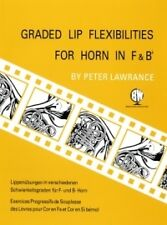 GRADED LIP FLEXIBILITIES HORN in F/Bb Lawrance