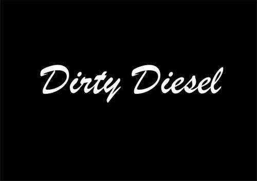 W090 DIRTY DIESEL Funny Car,Van,Bumper,Window JDM  EURO VAG Vinyl Decal Sticker