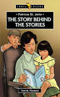 Patricia St. John: The Story Behind the Stories by Irene Howat (Paperback / softback, 2015)