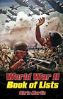 World War II: The Book of Lists by Chris Martin (Hardback, 2011)