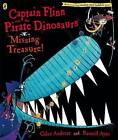 Captain Flinn and the Pirate Dinosaurs: Missing Treasure! by Giles Andreae (Paperback, 2008)